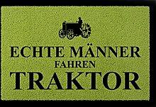 FUSSMATTE Schmutzmatte ECHTE MÄNNER FAHREN TRAKTOR Bauernhof Geschenk Mann Grün
