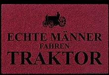 FUSSMATTE Schmutzmatte ECHTE MÄNNER FAHREN TRAKTOR Bauernhof Geschenk Mann Bordeauxro