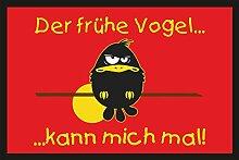 Fußmatte Türmatte Schmutzfangmatte mit Motiv: Der frühe Vogel kann mich mal 212