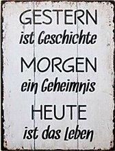 G.H. Vintage Retro Blechschild mit Spruch: GESTERN