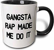 Gangsta Rap ließ mich es tun Becher, Schwarz,