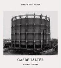 Gasbehälter. Bernd Becher, Hilla Becher, - Buch