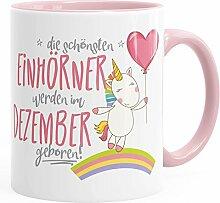 Geburtstags-Tasse die schönsten Einhörner werden im Dezember geboren MoonWorks® Geschenk-Tasse rosa unisize