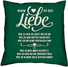 Geburtstagsgeschenk Geschenke Frauen Männer Warum ich Dich liebe Kopfkissen Sofakissen Valentinstag Muttertag Vatertag Sitzkissen Farbe:dunkelgrün
