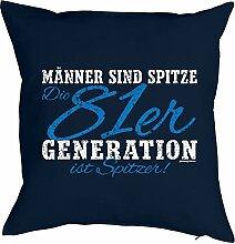 Geschenk zum 37 Geburtstag Kissenbezug Männer ...81er Generation ist spitzer! Geschenkidee zum Geburtstag Polster zum 37. Geburtstag für 37-jähirge