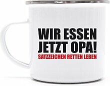 Geschenkidee Geburtstag Metalltasse Emaille Kaffee Becher mit Motiv Tasse Wir Essen Jetzt Opa, Größe: onesize,weiß/silber