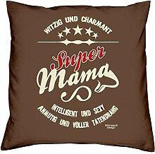 Geschenkidee zum Geburtstag Muttertag :-: Deko Sofa Kissen mit Füllung :-: Super Mama :-: oder als Geburtstags-Muttertags-Geschenk Mutter :-: Farbe: braun