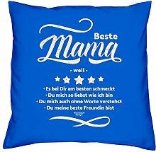 Geschenkidee zum Geburtstag Muttertag :-: Deko Sofa Kissen mit Füllung :-: Beste Mama weil :-: oder als Geburtstags-Muttertags-Geschenk Mutter :-: Farbe: royal-blau
