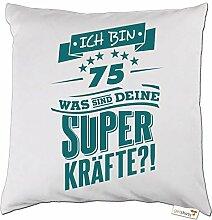 getshirts - RAHMENLOS® Geschenke - Kissen - Superkraefte zum 75. Geburtstag - petrol - weiss uni
