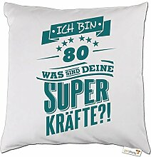 getshirts - RAHMENLOS® Geschenke - Kissen - Superkraefte zum 80. Geburtstag - petrol - weiss uni