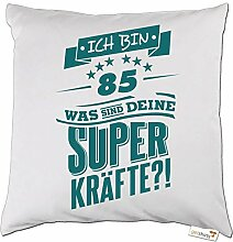 getshirts - RAHMENLOS® Geschenke - Kissen - Superkraefte zum 85. Geburtstag - petrol - weiss uni