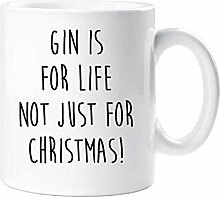 Gin Ist For Life Not Just For Christmas Becher