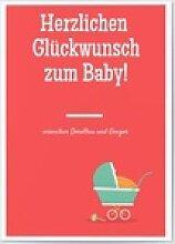 Glückwunschkarten zur Geburt (10 Karten) selbst
