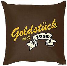 Goldstück seit 1955 : Kissen mit Füllung - Witziges Zusatzkissen, Kuschelkissen, 40x40 als Geschenkidee. Braun