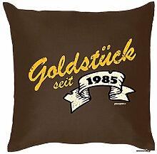 Goldstück seit 1985 : Kissen mit Füllung - Witziges Zusatzkissen, Kuschelkissen, 40x40 als Geschenkidee. Braun
