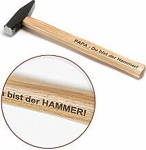 Gravierter Hammer: PAPA - Du bist der Hammer! Praktische & lustige Geschenk-Idee zum Vater-Tag | deutsches Qualitätswerkzeug