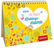 Groh Mini-Kalender 2018 zum Aufstellen meine Lieblingsmama