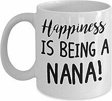 Großmutter-Tasse - Glück ist ein Nana Coffee &