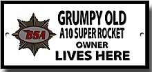 Grumpy old BSA A10 Super Rocket owner lives here qualität metallschild