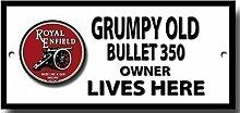 Grumpy old Royal Enfield 350 Bullet owner lives here qualität metallschild