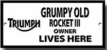 Grumpy old Triumph Rocket 3 eigentümer wohnt hier qualität metallschild