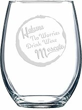 Hakuna Moscato No Worries, Drink Wine Weinglas