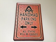 Hanomag parking only - Blechschild 20x30 cm