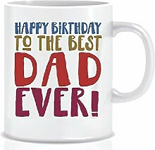 HAPPY BIRTHDAY TO THE BEST DAD EVER! - Coffee Mug
