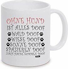 HARIZ Tasse Weiß Ohne Hund Ist Alles Doof 3 Hund