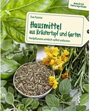 Hausmittel aus Kräutertopf und Garten als Buch