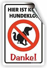 Hier ist kein Hundeklo / 3mm Aluverbundplatte / (3 Größen) (200x300mm Aufkleber)