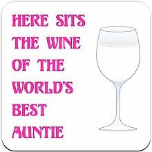 Hier liegt der Wein des World's Best Auntie-Untersetzer, ideal als Geburtstagsgeschenk oder Ideal als Geschenkidee für Weihnachten!