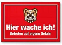 Hier Wache ich (rot) - Hunde Kunststoff Schild,