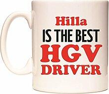 Hilla IS THE BEST HGV DRIVER Becher von WeDoMugs