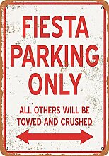 HiSign Fiesta Parking Only Zinn Wandschild Retro