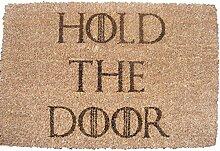 HOLD THE DOOR GAME OF THRONES Fußmatte Kokos