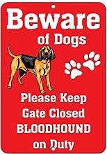 Home Decor Schild Bloodhound Dog Beware of Fun