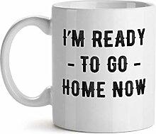I'm Ready To Go Home Now - Inspirational