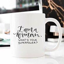 I am a Woman Superpower Tasse Motivationstasse mit