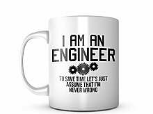 I Am An Engineer Komisch Sarcastic Keramik Tasse