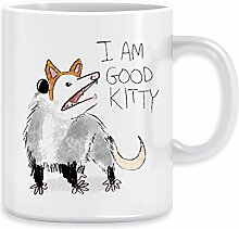 I AM GOOD KITTY - Opossum Kaffeebecher Becher