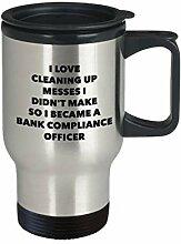 I Became a Bank Compliance Officer Reisebecher