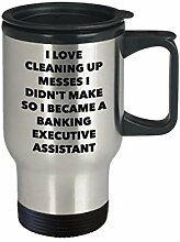 I Became a Banking Executive Assistent Reisebecher