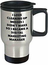 I Became a Digital Marketing Manager Reisebecher