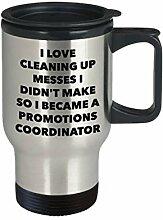I Became a Promotions Coordinator Reisebecher