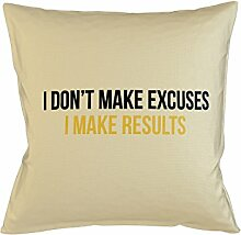 I Don't Make Excuses I Make Results Motivational Schlafsofa Home Décor Kissen Kissenbezug Fall Beige