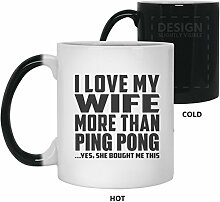 I Love My Wife More Than Ping Pong - 11 Oz Color