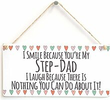 I Smile Because You 're My step-dad I Laugh Because There ist Nothing You Can Do About It.–Super Cute Little Dad Geschenk Schritt Väter Geburtstag Vatertag Geschenk