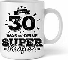 Ich bin 30 Was sind deine Superkräfte?| Geschenkidee zum 30. Geburtstag | Schöne Kaffee-Tasse von Shirtinator®