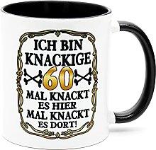 Ich bin knackige 60 Jahre Tasse Becher